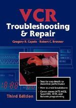VCR Troubleshooting and Repair - Robert C. Brenner