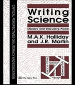 Writing Science : Literacy and Discursive Power - M.A.K. Halliday
