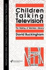 Children Talking Television : Making of Television Literacy