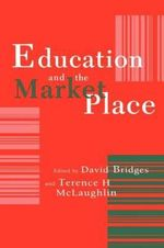 Education and the Market Place - Terence H. McLaughlin