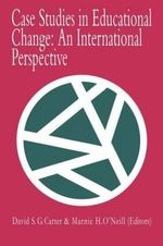 Case Studies in Educational Change : An International Perspective v.2