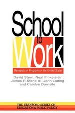 School to Work : Research on Programs in the United States - David Stern