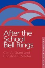 After the School Bell Rings - Carl A. Grant