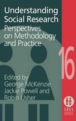 Understanding Social Research : Perspectives on Methodology and Practice - George McKenzie