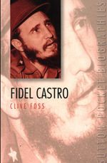 Fidel Castro : Sutton Pocket Biographies  - Clive Foss