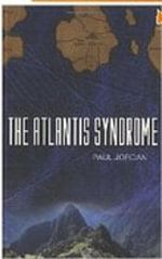 The Atlantis Syndrome : Atlantis: Fact or Fiction? - Paul Jordan