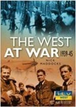 The West at War 1939-45 : Sutton - Nick Maddocks