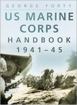 US Marine Corps Handbook 1941-1945 : SUTTON - George Forty