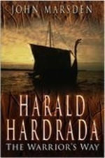 Harald Hardrada : The Warrior's Way - John Marsden