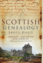 Scottish Genealogy : HISTORY PRESS - Bruce Durie