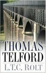 Thomas Telford : Sutton Ser. - L. T. C. Rolt