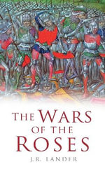 The Wars of the Roses : SUTTON - J.R. Lander
