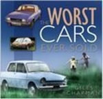 The Worst Cars Ever Sold - Giles Chapman