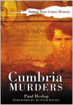 Cumbria Murders - Paul Heslop