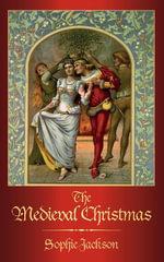The Medieval Christmas - Sophie Jackson