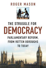 The Struggle for Democracy - Roger Mason