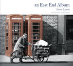An East End Album - Steve Lewis