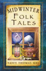 Midwinter Folk Tales - Taffy Thomas