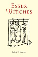 Essex Witches - Peter C Brown