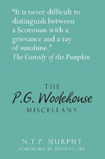 The P.G. Wodehouse Miscellany : Literary Miscellany - N. T. P. Murphy