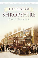 Britain in Old Photographs : the Best of Shropshire - David Trumper