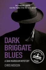 A Dark Briggate Blues - Chris Nickson