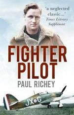 Fighter Pilot - Paul Richey