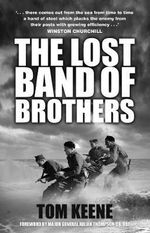 The Lost Band of Brothers - Tom Keene