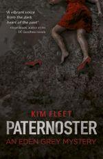 Paternoster : An Eden Grey Mystery - Kim Fleet