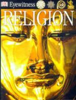 Religion : DK Eyewitness Guide