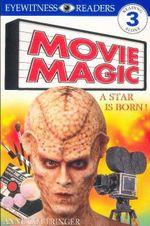 Movie Magic : A Star is Born - Anne Cottringer