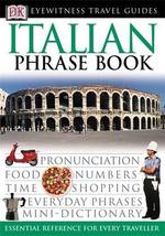DK Eyewitness Travel Phrase Book : Italian - DK Publishing