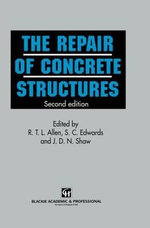 The Repair of Concrete Structures - J. D. N. Shaw