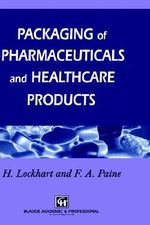 Packaging Pharmaceutical and Healthcare Products - F.A. Paine