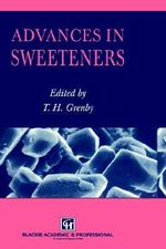 Advances in Sweeteners - T. H. Grenby