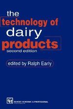 The Technology of Dairy Products - Ralph Early