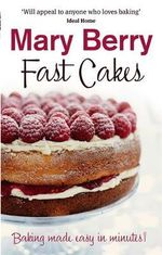 Fast Cakes - Mary Berry