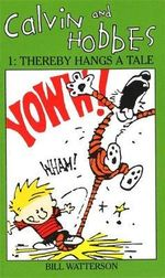 Calvin and Hobbes : Thereby Hangs A Tale (#1) - Bill Watterson