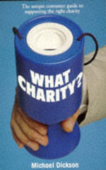 What Charity? - Michael Dickson