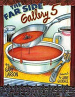 The Far Side Gallery 5 : A Far Side Collection - Gary Larson