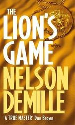 The Lion's Game : The John Corey Series : Book 2 - Nelson DeMille