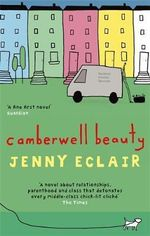 Camberwell Beauty : Restoring Common Sense to the Nation - Jenny Eclair