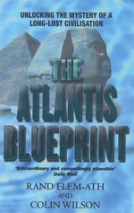 Atlantis Blueprint : The Last Fortress - Rand Flem-Ath
