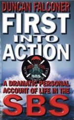 First Into Action - Duncan Falconer