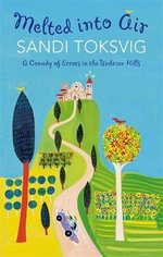 Melted Into Air : A Comedy of Errors in the Umbrian Hills - Sandi Toksvig