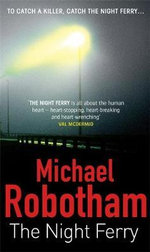 Night Ferry - Michael Robotham