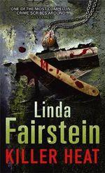 Killer Heat : Alex Cooper Series : Book 10 - Linda Fairstein