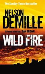 Wild Fire : The John Corey Series : Book 4 - Nelson DeMille
