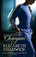 The Champion - Elizabeth Chadwick