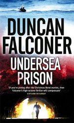 Undersea Prison : John Stratton - Duncan Falconer